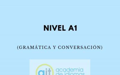 Curso General Extensivo Nivel A1 (Gramática y Conversación)