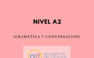 Curso General Extensivo Nivel A2 (Gramática y Conversación)
