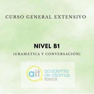 GENERAL EXTENSIVE COURSE Level B1 (Grammar and Conversation)