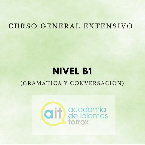 GENERAL EXTENSIVE COURSE Level B1 (Grammar and Conversation)