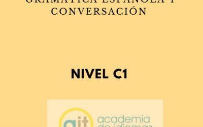 Curso semi-intensivo de gramática española y conversación (C1)