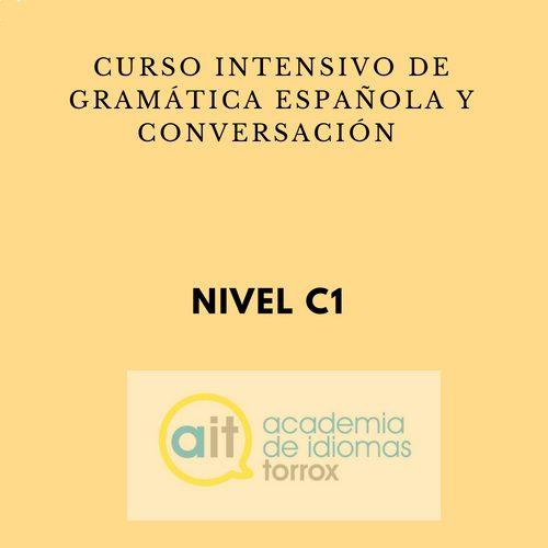 Curso intensivo de gramática española y conversación (C1)