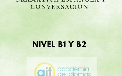 GENERAL SEMI-INTENSIVE COURSE Level B2 (Grammar and Conversation)
