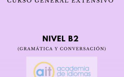 Curso General Extensivo Nivel B2 (Gramática y Conversación)