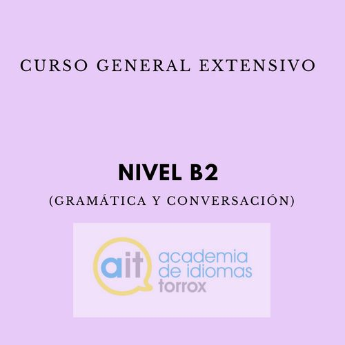 GENERAL EXTENSIVE COURSE Level B2 (Grammar and Conversation)