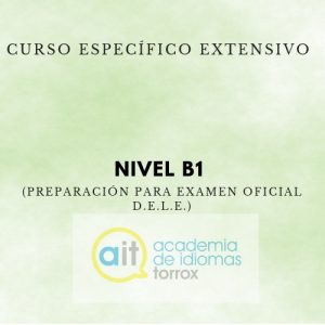 Curso Específico Extensivo Nivel B1 (Preparación para examen oficial D.E.L.E.)