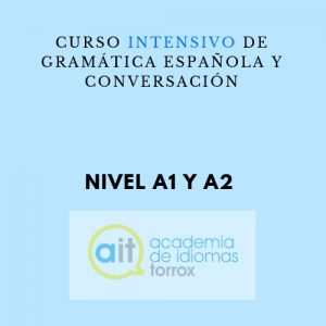 Curso intensivo de gramática española y conversación (A1 y A2)