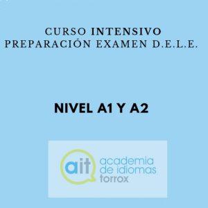 Curso intensivo preparación examen D.E.L.E. (A1 y A2)