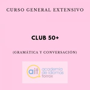 CURSO GENERAL EXTENSIVO (CLUB 50+)
